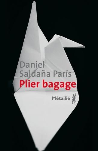 Plier bagage de Paris Daniel  Saldaña