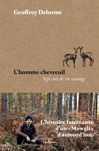 L'homme-chevreuil de Geoffroy Delorme