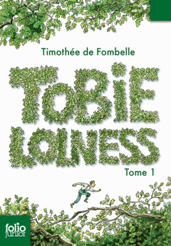 Tobie Lolness Tome 1 de Timothée de Fombelle