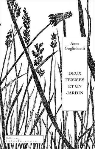 Deux femmes et un jardin de Anne Guglielmetti