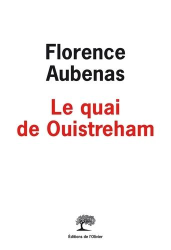 Le quai de Ouistreham de Florence Aubenas