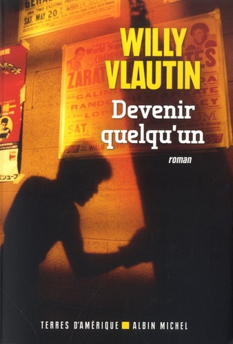 Devenir quelqu'un de Willy Vlautin