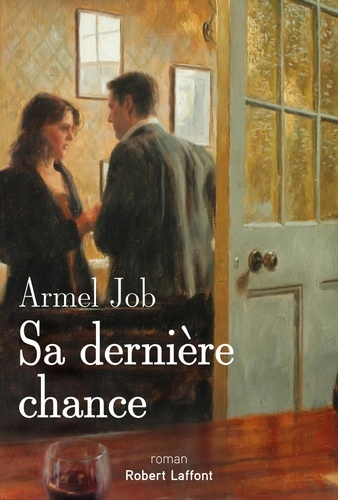 Sa dernière chance de Armel Job