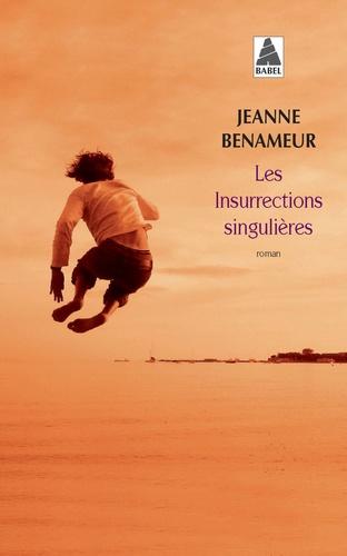 Les insurrections singulières de Jeanne Benameur