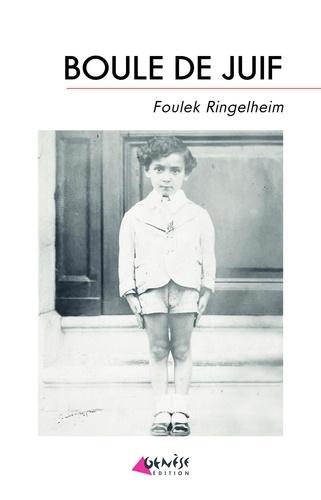 Boule de Juif de Foulek Ringelheim