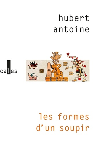 Les formes d'un soupir de Hubert Antoine