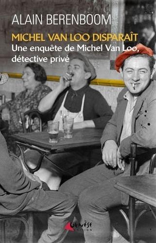 Michel Van Loo disparaît de Alain Berenboom