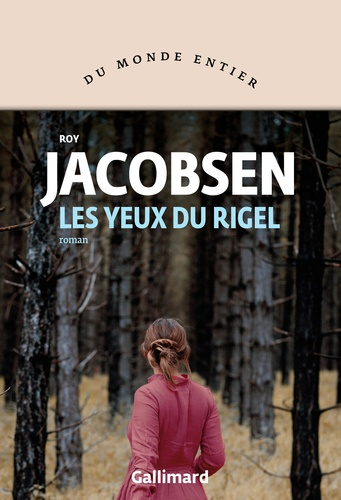 Les yeux du Rigel de Roy Jacobsen