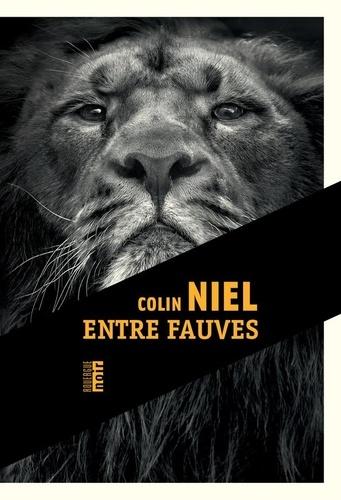 Entre fauves de Colin Niel