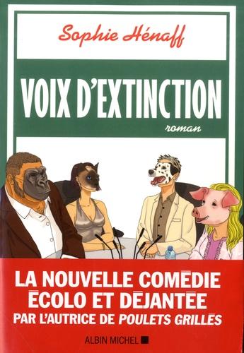 Voix d'extinction de Sophie Hénaff
