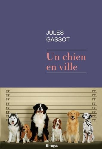 Un chien en ville de Jules Gassot