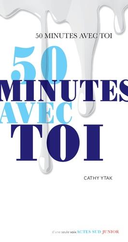50 minutes avec toi de Cathy Ytak