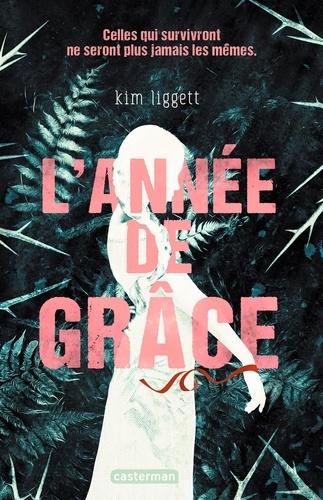 L'année de grâce de Kim Liggett