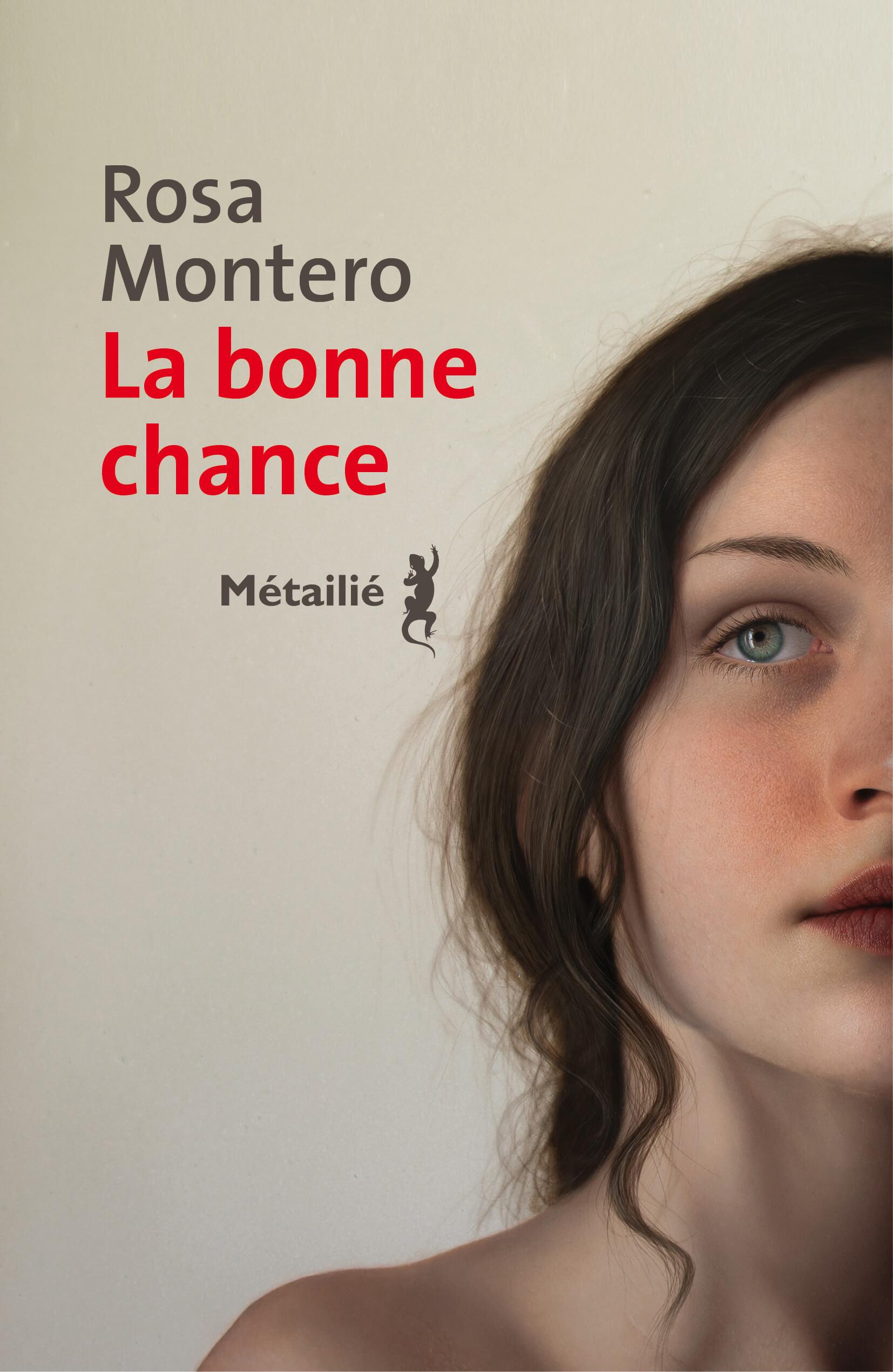 La bonne chance de Rosa Montero