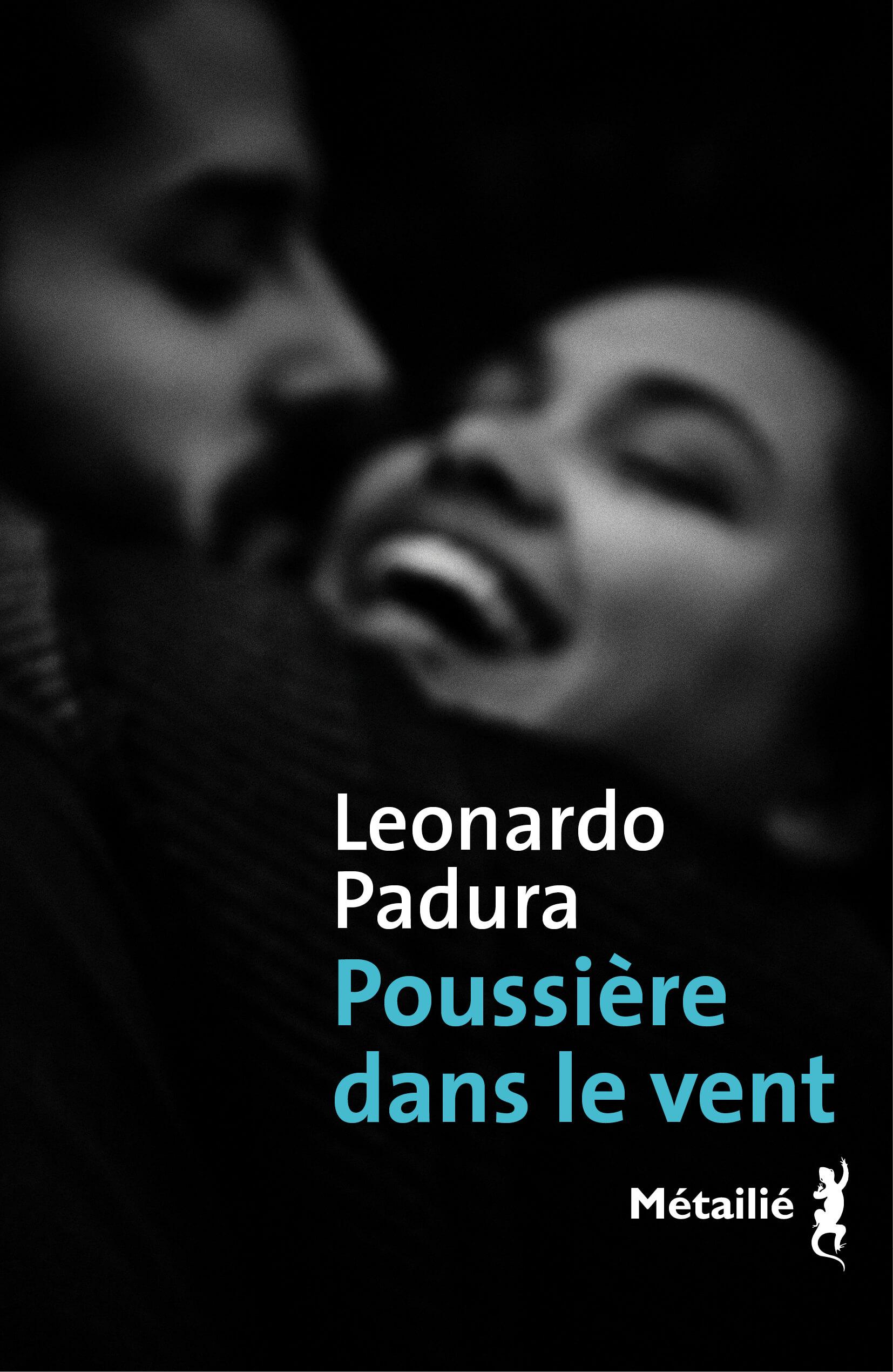 Poussière dans le vent de Leonardo Padura