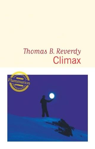 Climax de Thomas B. Reverdy