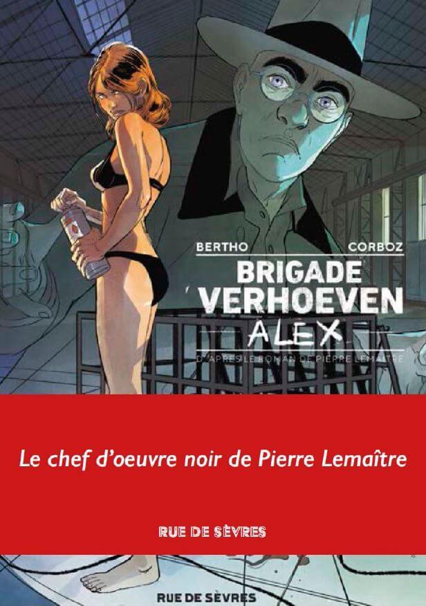Brigade Verhoeven - tome 3 - Alex  - Alex de Pierre Lemaitre