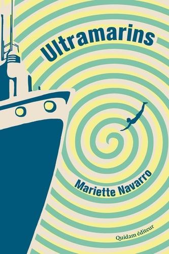 Ultramarins de Mariette Navarro