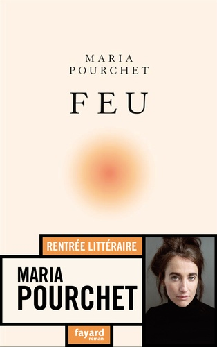 Feu de Maria Pourchet