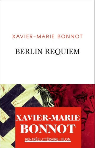 Berlin Requiem de Xavier-Marie Bonnot