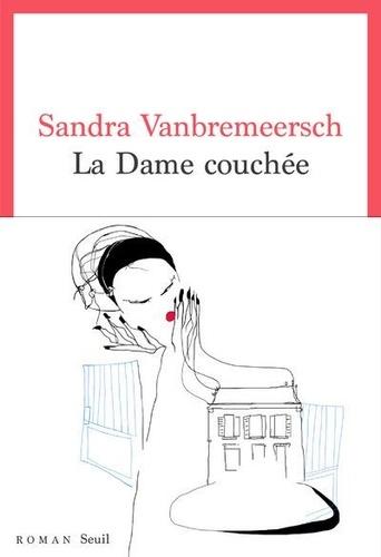 La dame couchée de Sandra Vanbremeersch