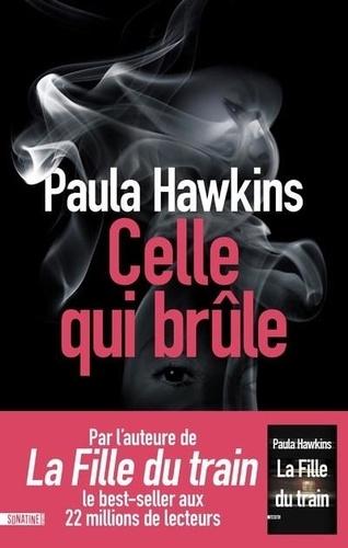 Celle qui brûle de Paula Hawkins