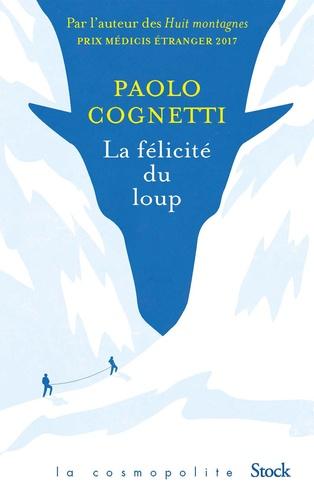 La félicité du loup de Paolo Cognetti