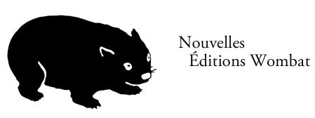 Nouvelles Editions Wombat
