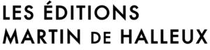 Les éditions Martin de Halleux